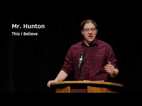 This I Believe: Mr. Hunton - The Derryfield School
