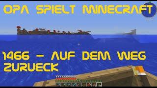 Opa spielt Minecraft 1466 - Auf dem Weg zurück