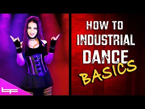 How to Industrial Dance | The Basics! #1 | Brioni Faith