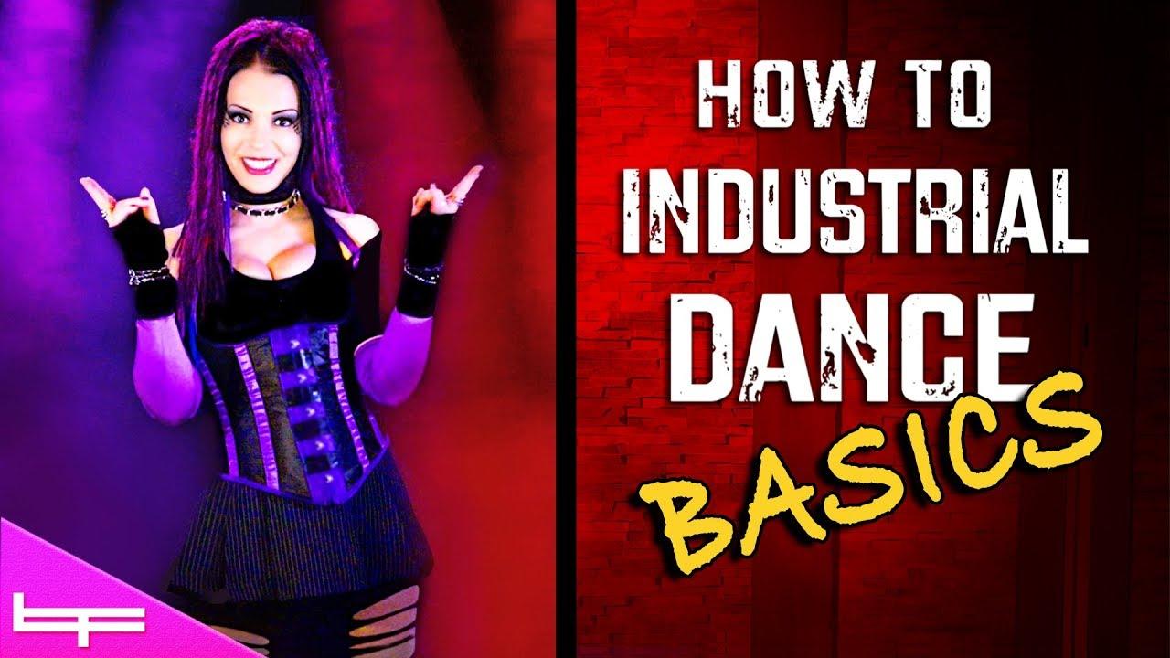 How to Industrial Dance   The Basics! #1   Brioni Faith