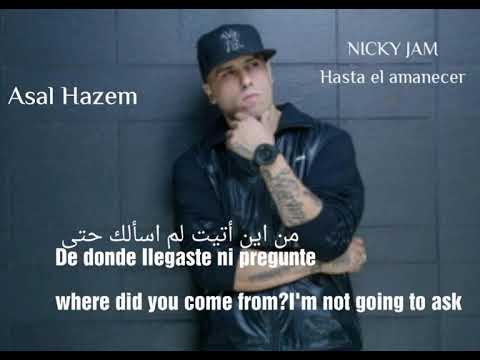 Nicky Jam - Hasta el Amanecer مترجمة