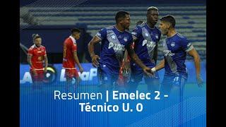 Resumen: Emelec 2 - Técnico U. 0