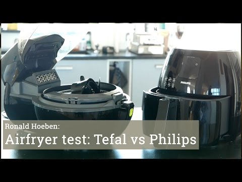 Test: Philips Airfryer vs Tefal Actifry