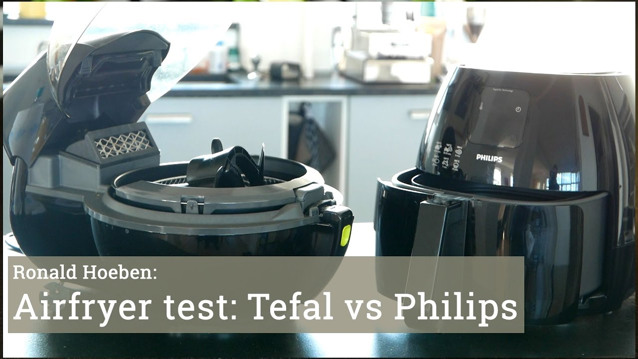 Test Philips Airfryer Vs Tefal Actifry Youtube