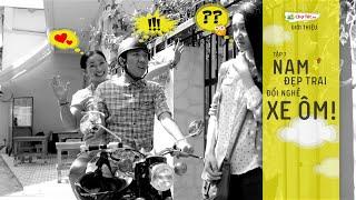 Clip Hài Trấn Thành Mới Nhất 2015 - Nam đẹp trai đổi nghề xe ôm