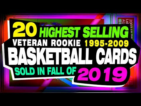 top-20-veteran-basketball-rookie-card-sold-in-fall-of-2019---1995-thru-2009