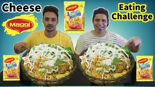 CHEESE MAGGI EATING CHALLENGE | Maggie Noodles Eating Competition | Eating Show | Food Challenge