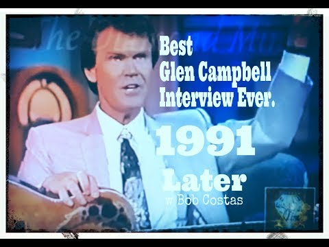 The Best Glen Campbell Interview EVER! 1991 LATER with Bob Costas (FULL SHOW)