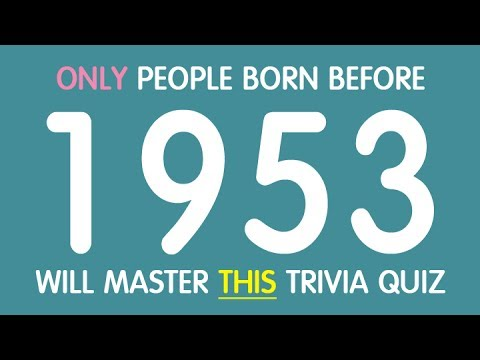 History quiz for people born before 1953