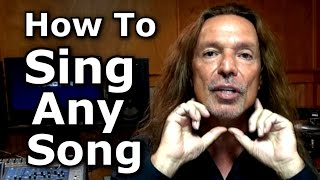 How To Sing Any Song - Voice Lessons - Ken Tamplin Vocal Academy