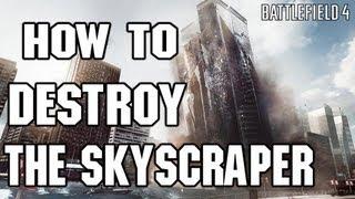 Battlefield 4 How to destroy Skyscraper in Siege Of Shanghai BF4 Levolution