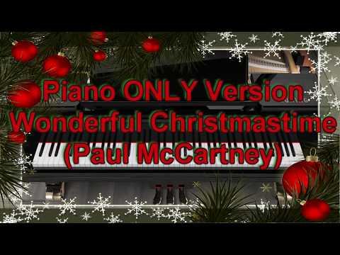 Piano ONLY Version - Wonderful Christmastime (Paul McCartney)