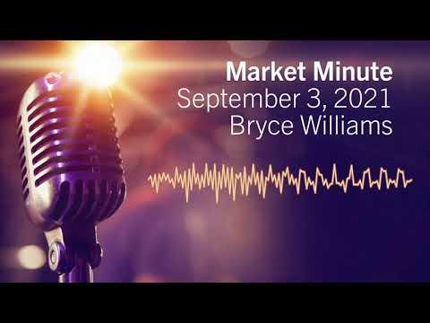 Market Minute | September 3, 2021