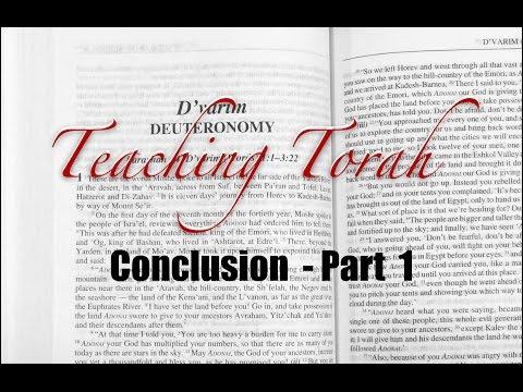 Teaching Torah - Conclusion Part 1