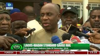Lagos-Ibadan Standard Gauge Rail: FG Guarantees Delivery Date Of December 2018