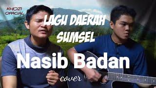 Lagu Daerah Sumsel - Nasib badan Cover akustik