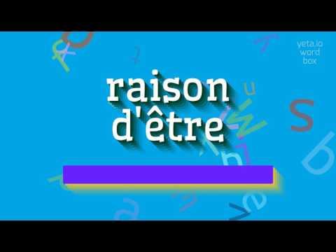 """How to say """"raison d'être""""! (High Quality Voices)"""