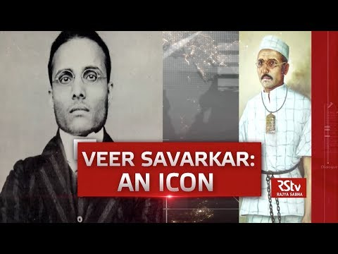 In Depth - Veer Savarkar: An Icon