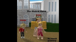 The hated child | Welcome To Bloxburg| ROBLOX