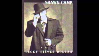 Shawn Camp - Off To Join The World
