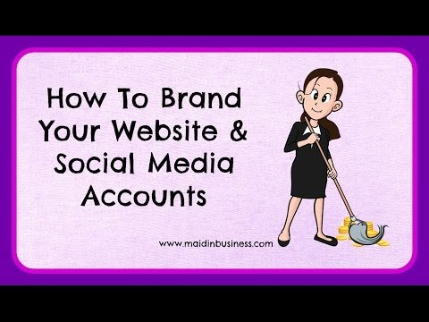How To Brand Your Website & Social Media Accounts
