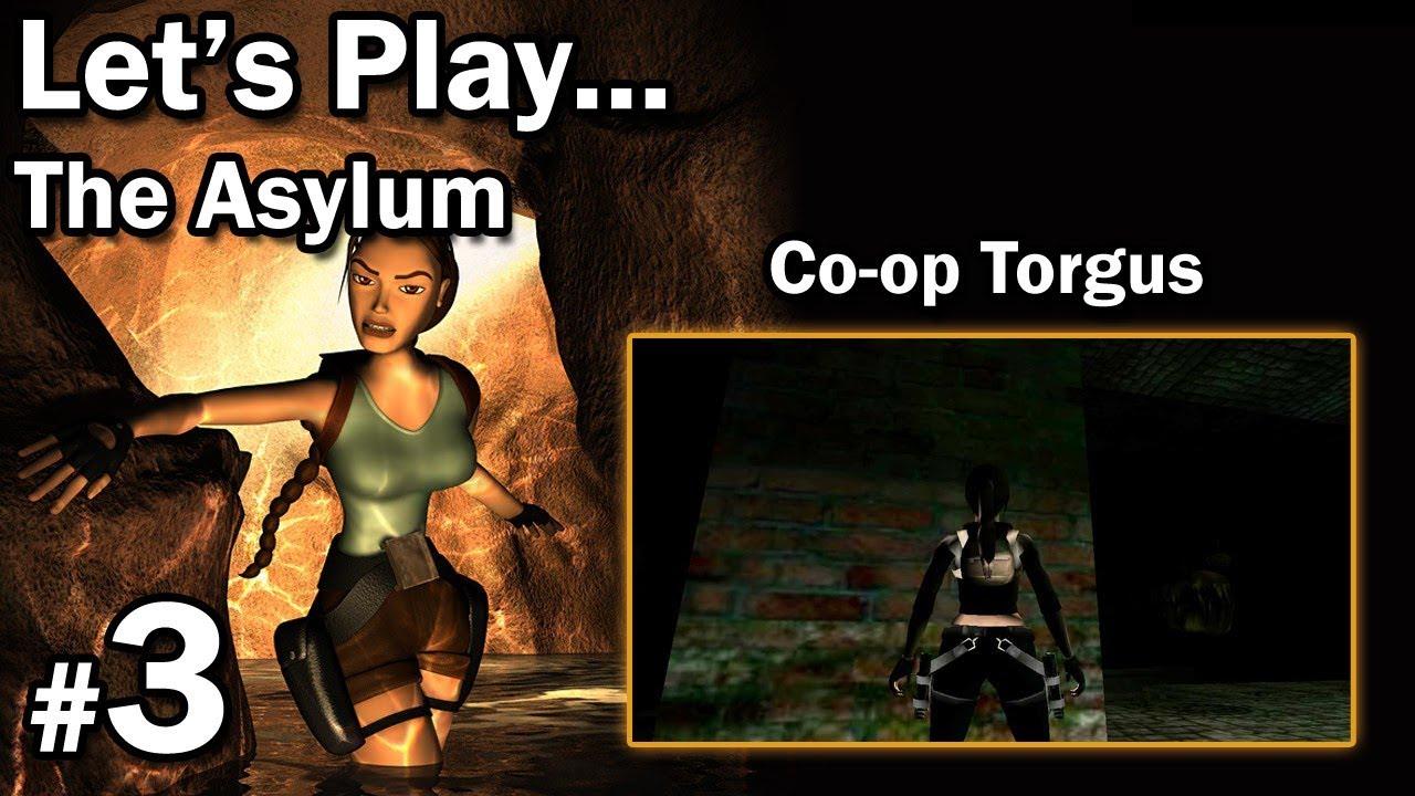 "Let's Play: [TRLE] The Asylum – Co-Op Torgus – [3/4] – ""Wielkie zęby"""