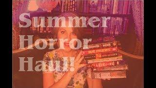 Summer Horror Haul!
