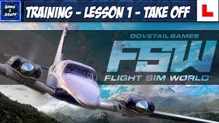 Flight Sim World - Training - Lesson 1 - Take Off!