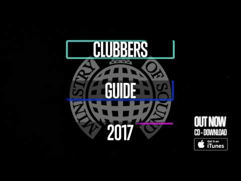 CLUBBERS GUIDE 2017 (Advert)   Ministry of Sound