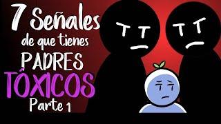 7 Señales de que Tienes Padres Tóxicos   Psych2Go ESPAÑOL