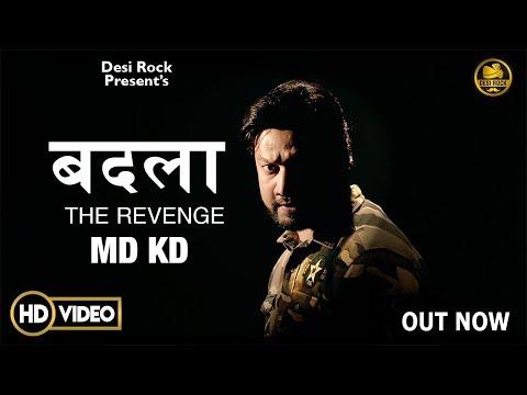 Badla | बदला THE REVENGE | MD KD | Tribute To CRPF | शहीदों को श्रद्धांजलि | Desh Bhakti Song 2019