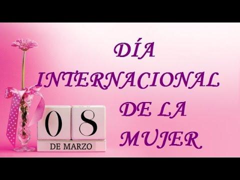 8 De Marzo Dia Internacional De La Mujer Mirna Y Sus Manus Mujeresyoutube