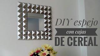 DIY cereal box - ESPEJO DECORATIVO CON CARTON DE CAJAS DE CEREAL