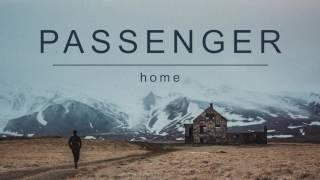 Download Passenger | Home (Official Album Audio)