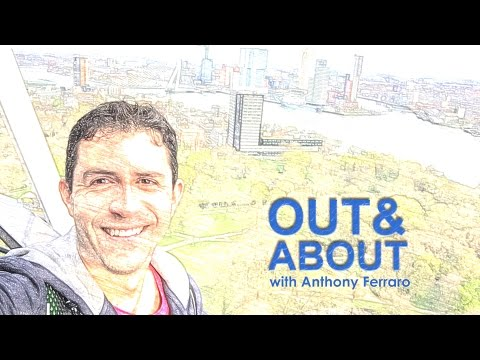 Rotterdam, NL - Out and About: with Anthony Ferraro E2 S1 Travel, Adventure, Fitness, Lifestyle