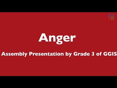Grade 3 Assembly- Anger