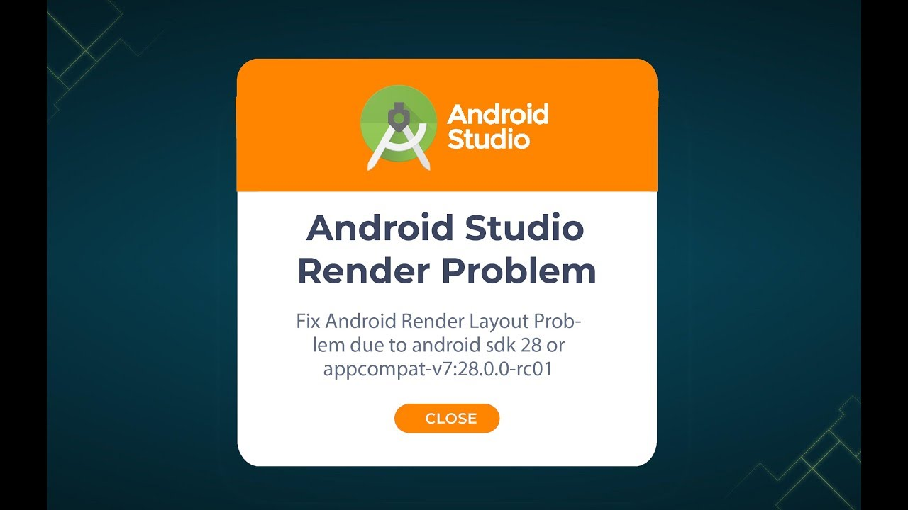 Android Render Layout Problem due to android sdk 28 or  appcompat-v7:28 0 0-rc01