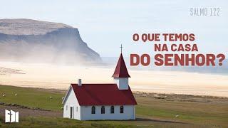 O que temos na casa do SENHOR?   Rev. Ediano Pereira