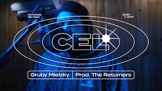 Gruby Mielzky - Cel (prod. The Returners)