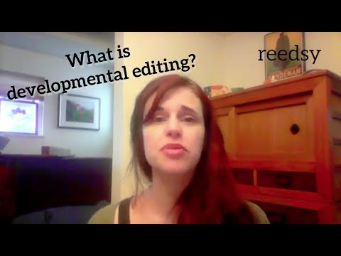Understanding Developmental Editing in Fiction