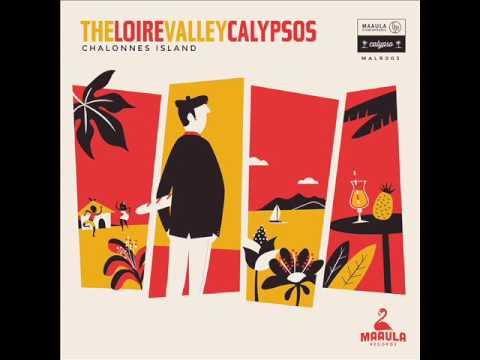 THE LOIRE VALLEY CALYPSOS - Coconut Woman