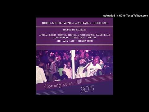 Dinho, Shuffle Muzik & Calvin Fallo - Dinho Cafe (Calvin Fallo Remix) Vocal