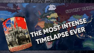 Hearts of Iron IV Timelapse - Heart of Oak - The most INTENSE timelapse EVER