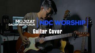 NDC Worship - MUJIZAT DALAM BERSYUKUR Guitar Cover
