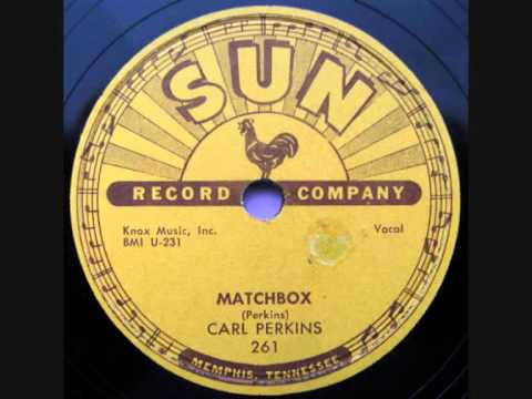 Carl Perkins Matchbox (Original 78).