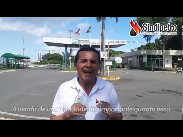 Ato em defesa da RLAM - Sindipetro Bahia