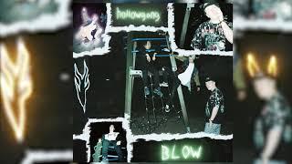 hollowgang - BLOW