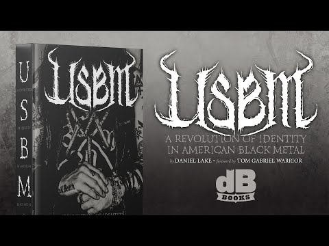 USBM: A Revolution of Identity in American Black Metal • Pre-Order NOW