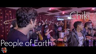People of Earth performs Chiki