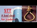 STT a bad deal to traders - Security transaction tax - a systemic risk for capital markets